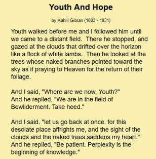 Opening of the poem 'Youth and Hope' from which the quote 'perplexity is the beginning of knowledge' comes