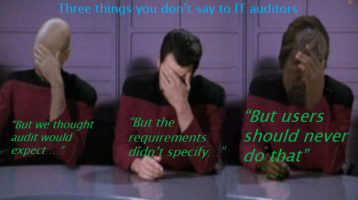 three things you don't say to IT auditors