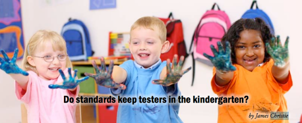 Do standards keep testers in the kindergarten? (2009)